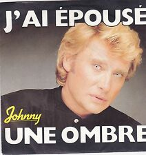 Johnny Hallyday-Jai Epouse vinyl single