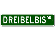 DREIBELBIS Street Sign - Personalized Last Name Signs