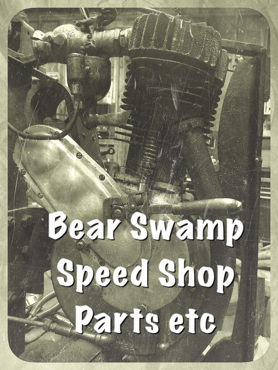 Bear Swamp Speed Shoppe Etc