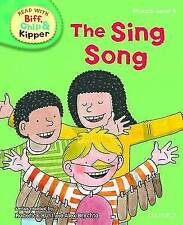 Oxford Reading Tree Read With Biff, Chip, and Kipper: Phonics: Level 3: The Sing