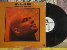 JOHN BLAIR, WE BELONG TOGETHER - WHITE LABEL PROMO LP CTI 7 5004