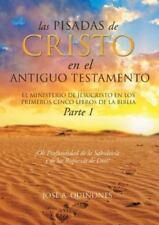 Las Pisadas de Cristo En El Antiguo Testamento (Paperback or Softback)