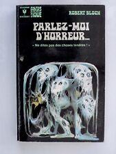 Marabout Fantastique 425 BLOCH Parlez-moi d'horreur