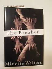 THE BREAKER BY MINETTE WALTERS HARDCOVER A PSYCHOLOGICAL NOVEL 351 PAGES EXC CD.