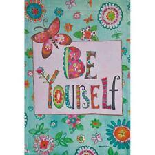 "Be Yourself 12.5"" X 18"" Garden Flag 27-2211-149 Flip It! Rain Or Shine Spring"