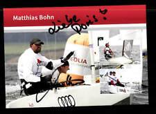 Matthias Bohn Autogrammkarte Original Signiert Segeln + A 167075