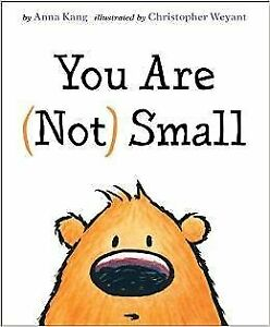 B01K3L5UL4 You Are (Not) Small By Anna Kang by Anna Kang (2014-08-01)