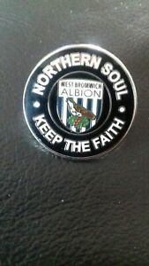 west bromwich albion  Nom  very rare Northern soul keep the faith pin  badge
