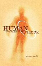 Human from Another Outlook by Mohammad Ali Taheri (2011, Paperback)
