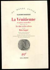 VLADIMIR NABOKOV: LA VENITIENNE ET AUTRES NOUVELLES. GALLIMARD. 1991.
