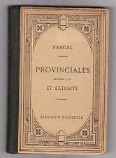 Blaise Pascal . Provinciales Lettres I,IV  et Extraits . Hachette 1924 . Collect