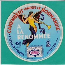 F 691 FROMAGE CAMEMBERT LA RENOMMEE  R. GAILLARD ET CHAUVEL AUTHOU  EURE ANGE ?