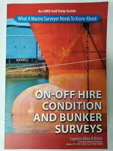 What A Marine Surveyor Needs To Know About On-Off Hire Condition & Bunker Survey