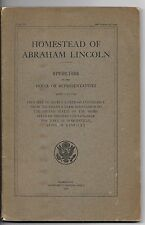 HOMESTEAD OF ABRAHAM LINCOLN Congressional Speeches (1916)