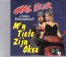 Ome Henk en Sonja Breezahslet -Mn Tiete Zijn Okee cd single