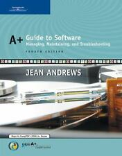 A+ Guide to Software : Managing, Maintaining, and Troubleshooting by Jean...