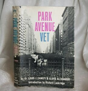 Park Avenue Vet, 1962, Collectable Hardcover Book, Cats.