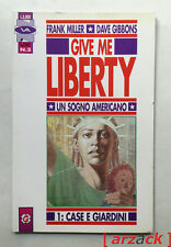 GIVE ME LIBERTY 1 Un sogno Americano GRANATA PRESS 1992 Miller Gibbons