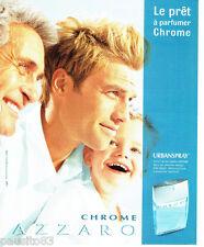 PUBLICITE ADVERTISING 056  2003  Eau de toilette homme Chrome  Azzaro