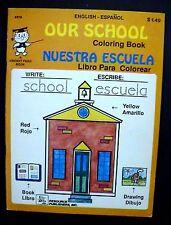 VINTAGE VINCENT FAGO OUR SCHOOL NUESTRA ESCUELA BILINGUAL SPANISH COLORING BOOK!