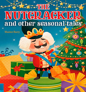 The Nutcracker and Other Seasonal Tales Children Christmas tales 2020 Paperback