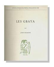 1962 Afrique Les Gbaya Ethnique Cameroun par John Hilberth mythes religions etc