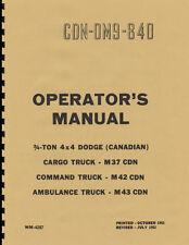 CDN DM9 840 ~ Canadian M37 ~ Operators Manual ~ 1951 ~ Reprnt ~ Canada