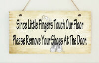 "Hand Made Chic Hanging Plaque "" Please Remove Your Shoes "" Gift Sign Shabby"