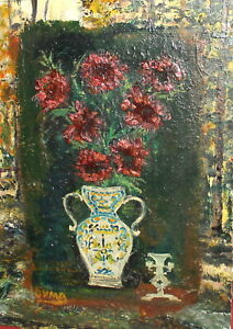 Vintage expressionist oil painting still life with vase and flowers signed