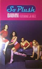"SO PLUSH ""Damn (Should've Treated U Right)"" 1999 JA RULE R&B Rap Darkchild"
