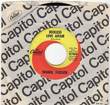 Wanda Jackson-Reckless Love Affair/Tears Will Be The Chaser (VG+)