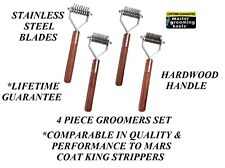 4 pc SET Dog COAT STRIPPER TOOL Stripping Hair D Mat Breaker DEMATTING RAKE King
