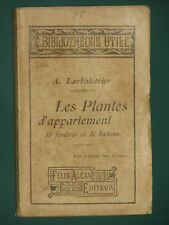Les plantes d'appartement LARBALÉTRIER Bib. utile Alcan