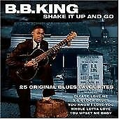 Shake It Up And Go - B.B. King - 25 Original Blues Favourites - New And Sealed