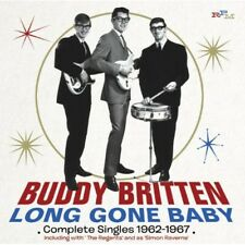 Buddy Britten - Long Gone Baby: Complete Singles 1962 - 1967 [New CD]