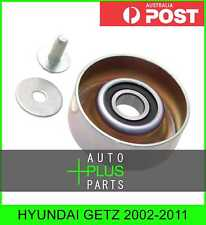 Fits HYUNDAI GETZ 2002-2011 - Idler Tensioner Drive Belt Bearing Pulley