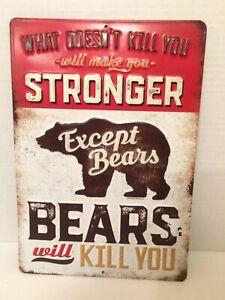"Open Roads Brand Metal Sign Bears Will Kill You 9""x13"""