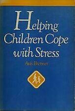 Aider les Enfants Venir à Bout avec Stress par Brenner, Avis