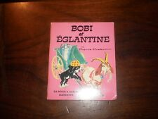 LA BOITE A IMAGES/Pierre PROBST/BOBI ET EGLANTINE HACHETTE 1973