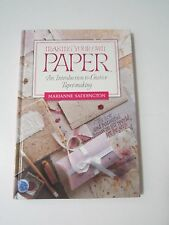 Making Your Own Paper by Marianne Saddington Hardback