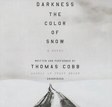 Darkness the Color of Snow by Thomas Cobb (2015, CD)