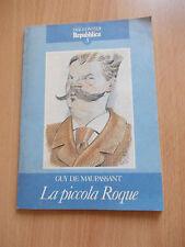 LA PICCOLA ROQUE  - Guy De Maupassant - I Racconti Di Repubblica n.3