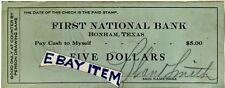 1922 Bonham Texas DEPRESSION SCRIP First National Bank OBSOLETE CURRENCY B Smith