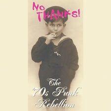NO THANKS! The 70s Punk Rebellion CD 4 Disc Box Set 2003 Rhino Records Devo 999