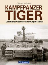 Kampfpanzer Panzer Tiger Geschichte Technik Erfahrungsberichte Foto Einsatz Buch