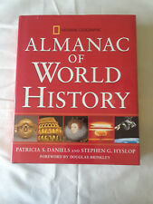 National Geographic ALMANAC OF WORLD HISTORY Daniels & Hyslop 2003 NEW