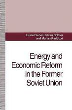 Energy and Economic Reform in the Former Soviet Union: Implications for...