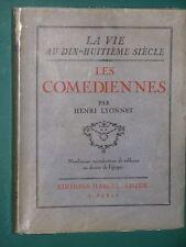 La vie au XVIIIe Les comédiennes H. LYONNET Ed. Num.