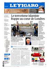Le Figaro 23.3.2017 n°22587*ATTENTAT-LONDRES*DEGAS*RDV Dr GALÈRE*GOOGLE-FACEBOOK