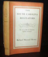 South Carolina Regulators  by Brown. 1760s American Vigilante Movement . SIGNED